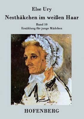 Nesthakchen Im Weien Haar (Paperback)