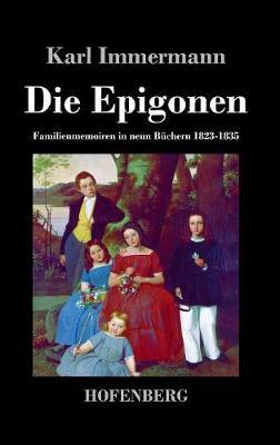 Die Epigonen (Hardback)