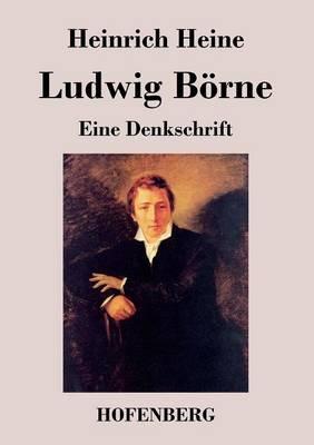 Ludwig Borne (Paperback)