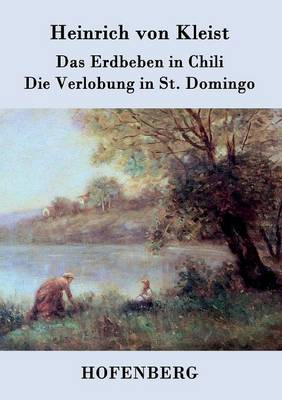 Das Erdbeben in Chili / Die Verlobung in St. Domingo (Paperback)