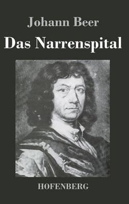 Das Narrenspital (Hardback)