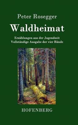 Waldheimat (Hardback)