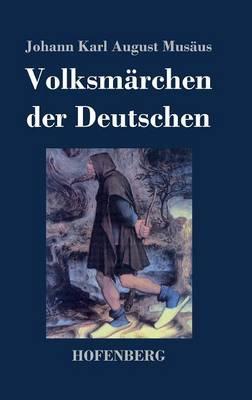 Volksmarchen Der Deutschen (Hardback)