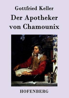 Der Apotheker Von Chamounix (Paperback)