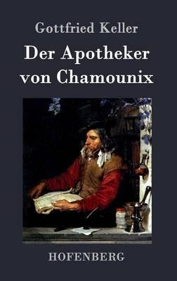 Der Apotheker Von Chamounix (Hardback)