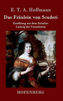 Das Fraulein Von Scuderi (Hardback)