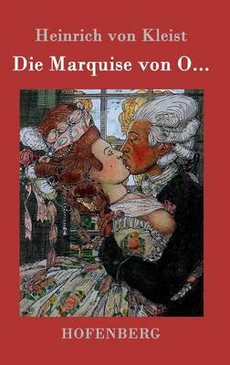 Die Marquise Von O... (Hardback)