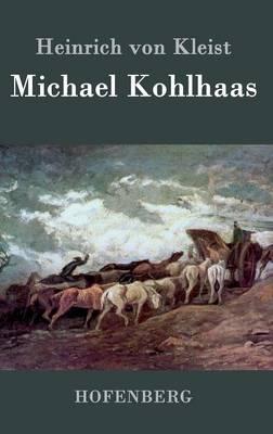 Michael Kohlhaas (Hardback)