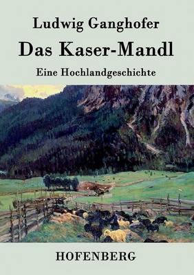 Das Kasermanndl (Paperback)