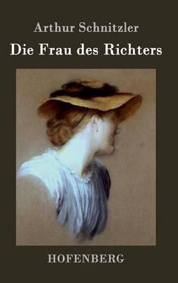 Die Frau Des Richters (Hardback)