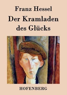 Der Kramladen Des Glucks (Paperback)