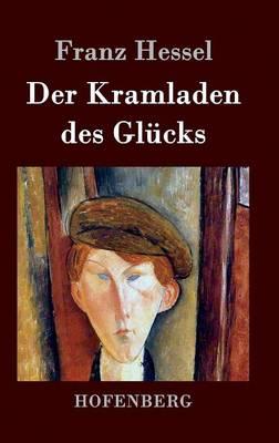 Der Kramladen Des Glucks (Hardback)