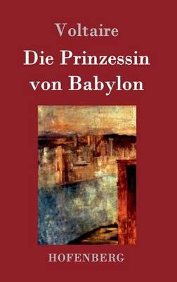 Die Prinzessin Von Babylon (Hardback)