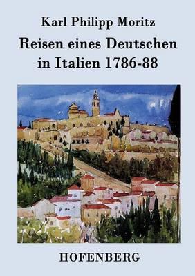 Reisen Eines Deutschen in Italien 1786-88 (Paperback)