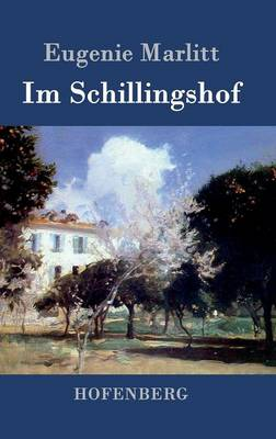 Im Schillingshof (Hardback)