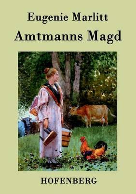 Amtmanns Magd (Paperback)