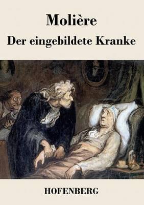 Der Eingebildete Kranke (Paperback)