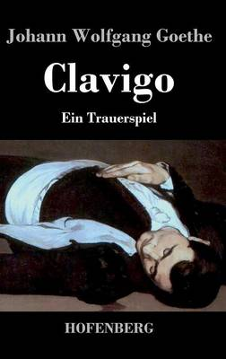 Clavigo (Hardback)