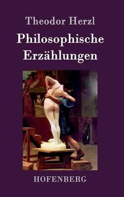 Philosophische Erz hlungen (Hardback)