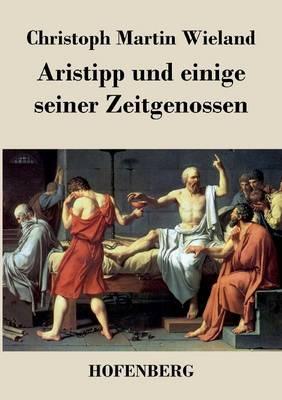 Aristipp Und Einige Seiner Zeitgenossen (Paperback)