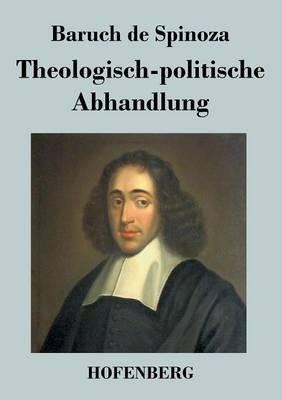 Theologisch-Politische Abhandlung (Paperback)