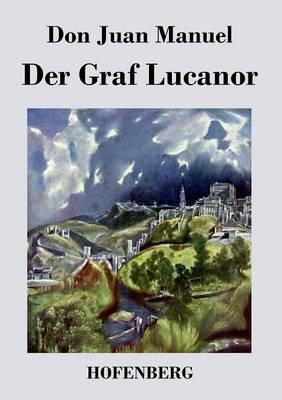 Der Graf Lucanor (Paperback)