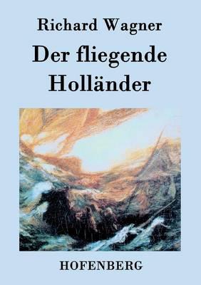 Der Fliegende Hollander (Paperback)