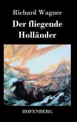 Der Fliegende Hollander (Hardback)