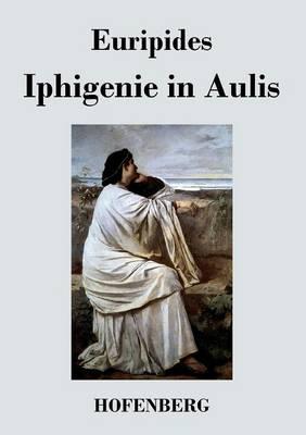 Iphigenie in Aulis (Paperback)