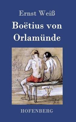Boetius Von Orlamunde (Hardback)