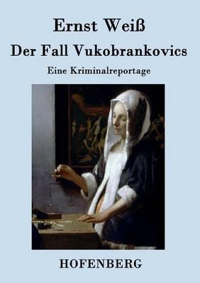 Der Fall Vukobrankovics (Paperback)