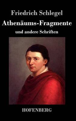 Athenaums-Fragmente (Hardback)