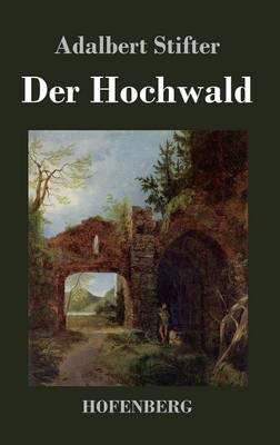 Der Hochwald (Hardback)