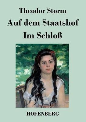 Auf Dem Staatshof / Im Schlo (Paperback)