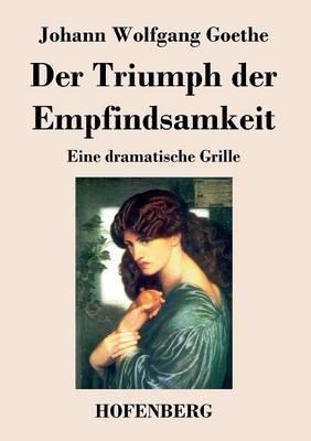 Der Triumph Der Empfindsamkeit (Paperback)