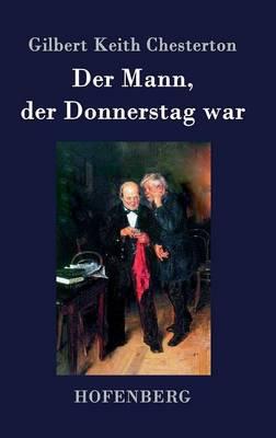 Der Mann, Der Donnerstag War (Hardback)