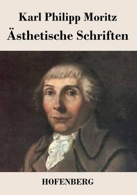 Asthetische Schriften (Paperback)