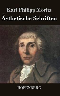 Asthetische Schriften (Hardback)