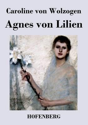 Agnes Von Lilien (Paperback)