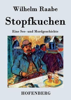 Stopfkuchen (Paperback)