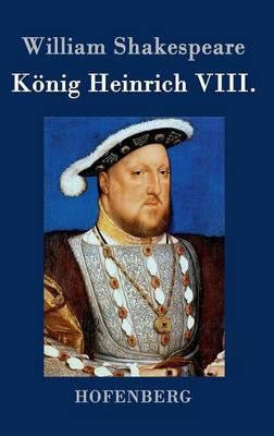 Konig Heinrich VIII. (Hardback)