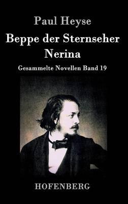 Beppe Der Sternseher / Nerina (Hardback)