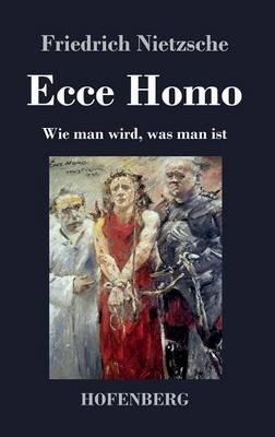 Ecce Homo (Hardback)