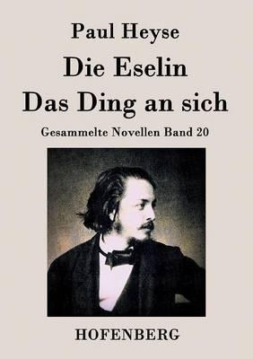 Die Eselin / Das Ding an Sich (Paperback)