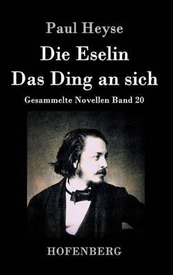 Die Eselin / Das Ding an Sich (Hardback)