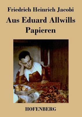 Aus Eduard Allwills Papieren (Paperback)