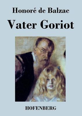 Vater Goriot (Paperback)