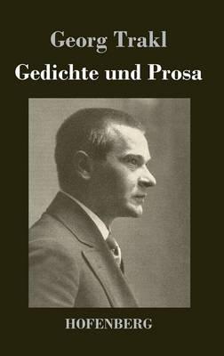 Gedichte Und Prosa (Hardback)