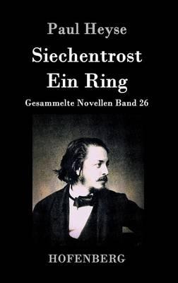 Siechentrost / Ein Ring (Hardback)