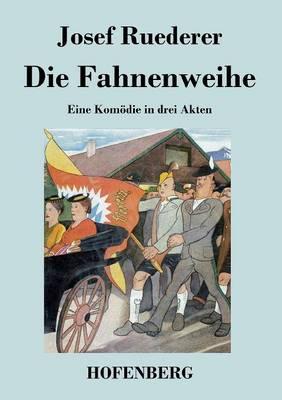 Die Fahnenweihe (Paperback)